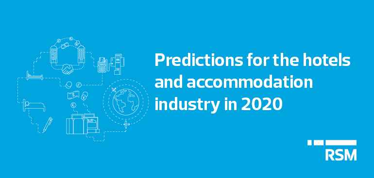 Predictions for the hotels and accommodation industry in 2020