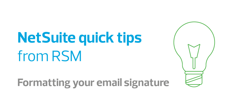 NetSuite quick tips video series - formatting your email signature