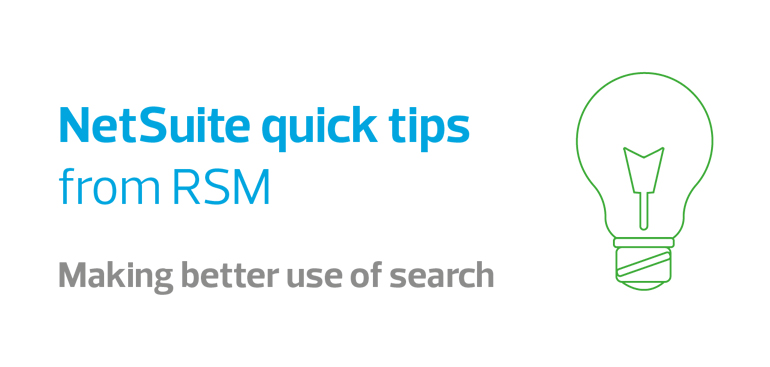NetSuite quick tips video series - making better use of search