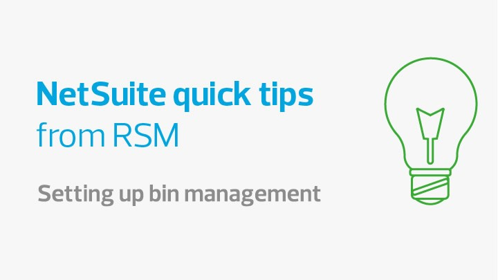 Setting up bin management NetSuite