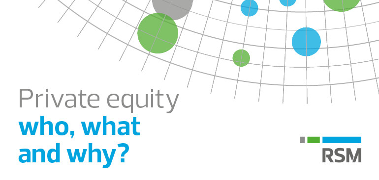 Private equity - who, what and why?