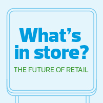 Retail what's in store
