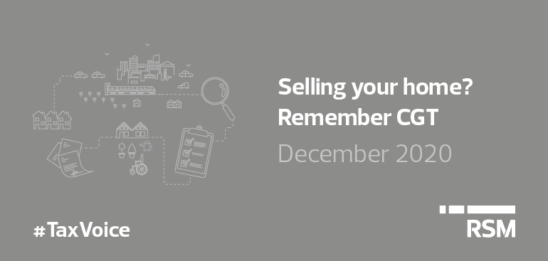 Selling your home? Remember CGT