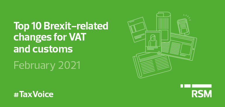 Top 10 brexit-related changes for VAT and customs