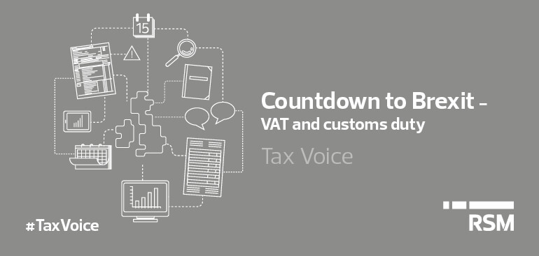 Countdown to brexit - VAT and customs duty
