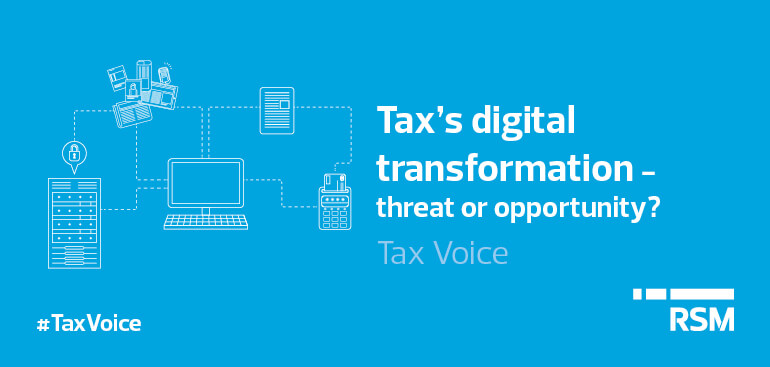 Tax's digital transformation - threat or opportunity