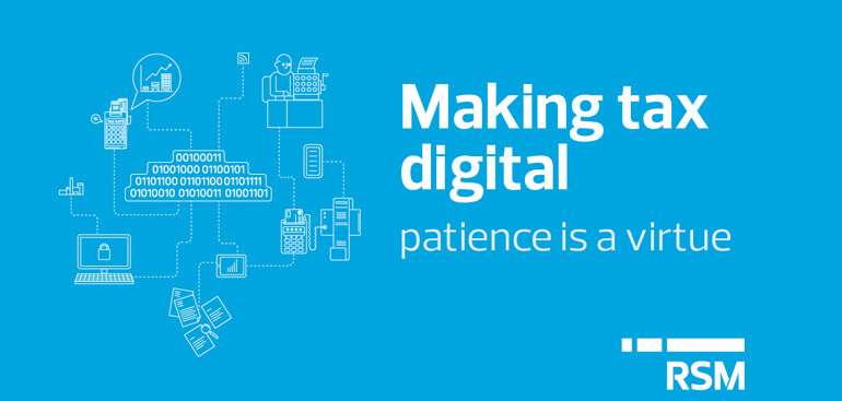 Making tax digital - patience is a virtue