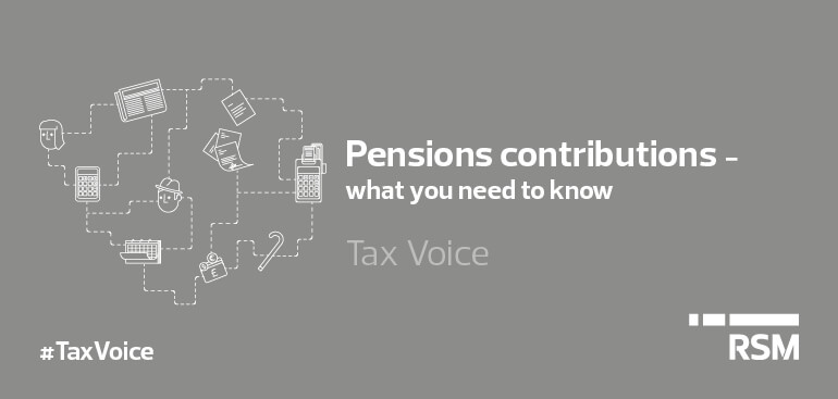 Pension contributions - what you need to know