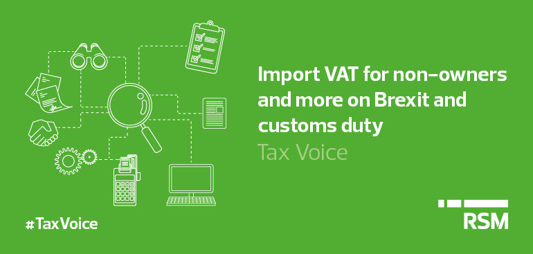 Import VAT for non-owners and more on Brexit and customs duty