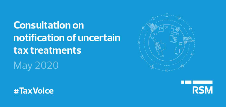 Consultation on notification of uncertain tax treatments
