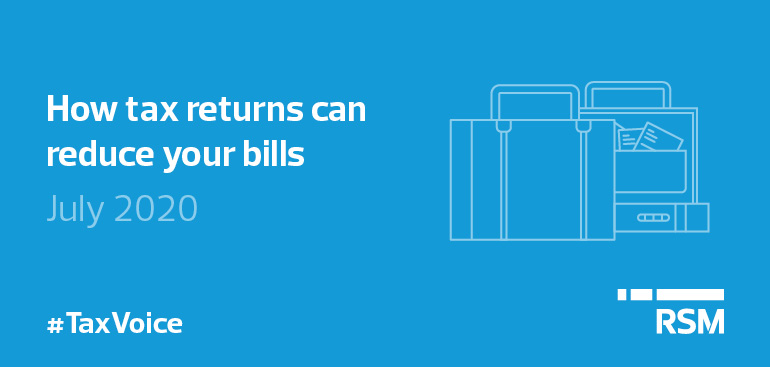 Tax Voice July 20204 - How tax returns can reduce your bills